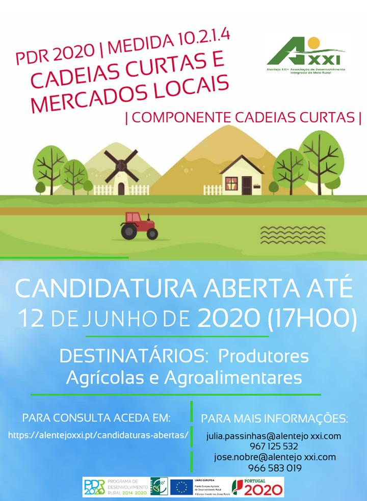 candidaturas nas MEDIDAS DAS CADEIAS CURTAS E MERCADOS LOCAIS E RENOVAÇÃO DE ALDEIAS